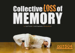 Collective Loss of Memory