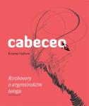 Cabeceo nadchne milovníky argentinského tanga