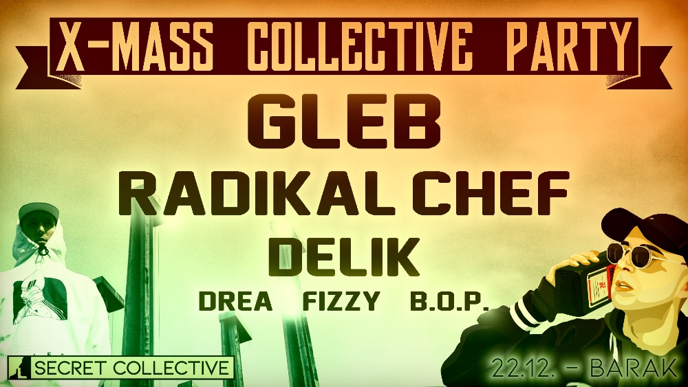 X-Mass Collective Party …. Headliner GLEB!