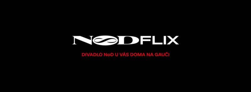 NoD přichází do vašich domovů – NodFLIX