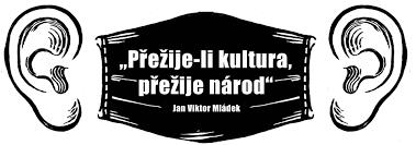 """Přežije-li kultura, přežije národ"""