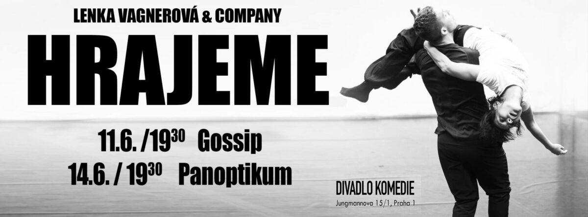 Do Divadla KOMEDIE již na LENKU VAGNEROVOU & Company