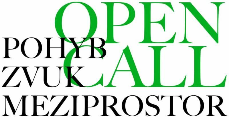 """""""Pohyb – Zvuk – Meziprostor"""" – open call"""