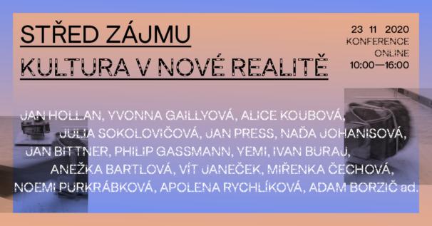 """On-line konference """"Střed zájmu – Kultura vnové realitě"""""""