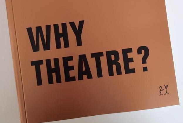 Nová publikace »Proč divadlo?«