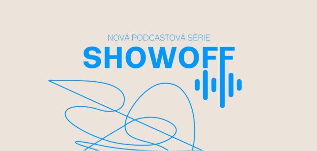 IDU spouští podcastovou sérii »SHOW OFF«
