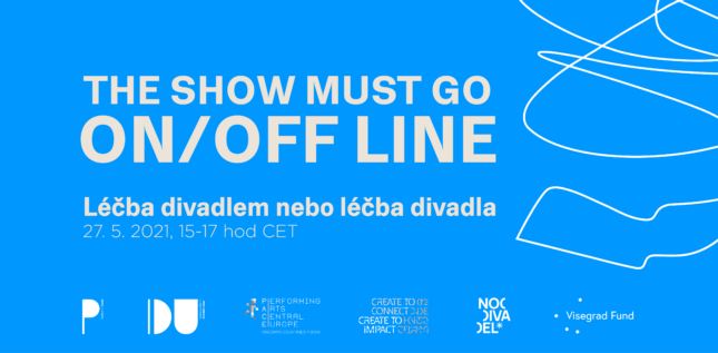The Show Must Go (ON/OFF-line)