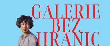 GALERIE BEZ HRANIC